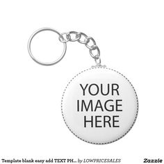 Template blank easy add TEXT PHOTO JPG IMAGE FUN Keychain
