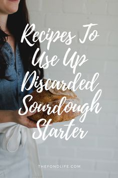 Recipes That Use Discarded Sourdough Starter — The Fond Life - sourdough bread Dough Starter Recipe, Sourdough Starter Discard Recipe, Starter Recipes, Sour Dough Starter, Sourdough Cinnamon Rolls, Sourdough Biscuits, Bread Recipes, Baking Recipes, Baking Tips