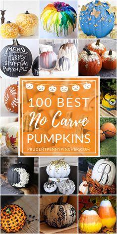 100 Best No Carve Pumpkin Decorating Ideas Makeup Makeup Dupes Palette Removal Style Art Care No Carve Pumpkin Decorating, Easy Pumpkin Carving, Diy Pumpkin, Pumpkin Crafts, Fall Crafts, Holiday Crafts, Crafts For Kids, Carving Pumpkins, Gourd Crafts