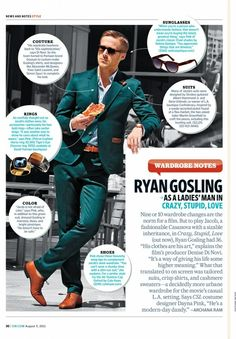 Gosling - forget the magazine bubbles.. I'm in love with his suit colour choice + all the trimmings to go along with it..