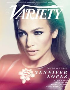 Variety Magazine October 2014 | Jennifer Lopez | Williams + Hirakawa