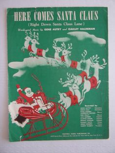 Vintage Sheet Music - Here Comes Santa Claus