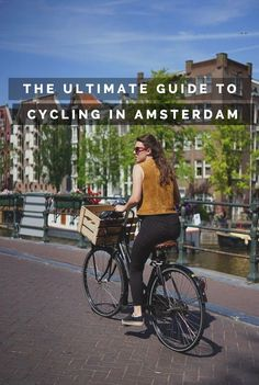 Cycling in Amsterdam is the best way to see the city and these are some of the best bike rides you can have in Amsterdam.