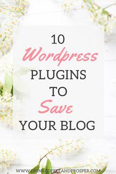10 WordPress Plugins to Save Your Blog