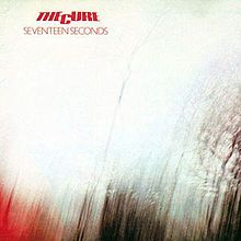 Seventeen Seconds- The Cure  8/10  Awesome dark album by an amazing band.