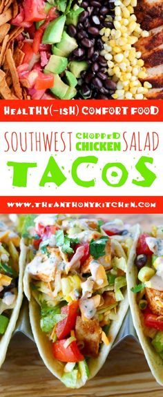 Healthy Taco Recipe | Southwest Chopped Chicken Salad Tacos | A healthy taco recipe featuring Southwest chopped chicken, black beans, corn, crisp lettuce, and more. Plus, a creamy cilantro lime dressing to top it all off | #tacotuesday #healthy #tacorecipe #chickenrecipes