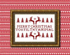 Merry Christmas You Filthy Animal cross stitch by XStitchesBeCrazy, £2.50