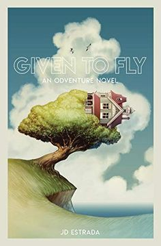Given to Fly (Odventure Novels Book by [Estrada, JD] Afraid Of The Dark, Book 1, Interview, Novels, About Me Blog, Author, Paranormal, Movie Posters, Film Poster
