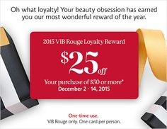 SEPHORA 2015 HOLIDAY REWARD CARDS FOR BI, VIB, VIB ROUGE ($15-$23 OFF $50+ PURCHASES)