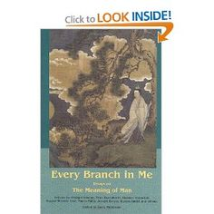 Every branch in me essays on the meaning of man