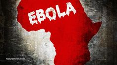 Ebola surges back even after 'recovery' … mystery deaths in Africa believed to be Ebola's third wave