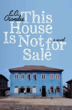 February- This house is not for sale by E.C. Osondu
