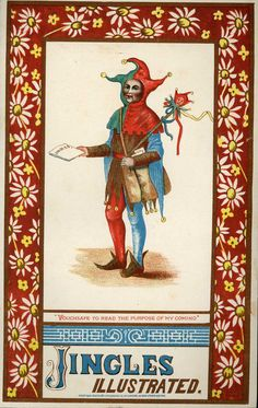 Devoted to the identification, preservation, publicizing, and study of ephemeral publications to aid scholars as well as collectors. Vintage Ephemera, Vintage Ads, Tiefling Bard, Court Jester, Pierrot, Twelfth Night, Circus Theme, Ad Art, Old Ads