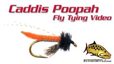 Fox's Caddis Poopah Fly Tying Video Instructions