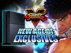 NEW AGE OF EXCLUSIVES: Street Fighter 5 Saved by Sony?!