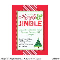 Mingle and Jingle Christmas Party Invitation This festive, fun Christmas party invitation features a modern Mingle and Jingle design, Christmas stripes and a festive Christmas tree illustration. This is the perfect holiday party invitation for work and office parties, Christmas cocktail parties or any Christmas or holiday party get together.