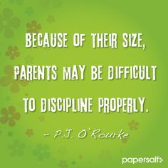 Because of their size, parents may be difficult to discipline properly. #parenting #funny #papersalt www.papersalt.com