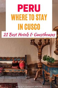 Where to stay in Cusco, Peru: Find the best hotels and guesthouses for your next trip in Peru, South America. From backpacking budget hotels to more luxurious guesthouses, find 21 places to stay in this article.  #hotels #cusco #guesthouses #peru