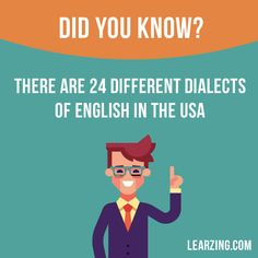 Did you know?  There are 24 different dialects of English in the USA.  Want to learn English? Choose your topic here: learzing.com  #english #englishlanguage #learnenglish #studyenglish #facts #factoftheday #didyouknow #interestingfacts