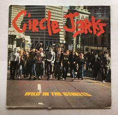 CIRCLE JERKS [LP] WILD IN THE STREETS (VINYL 1982 STEPFORWARD RECORDS) SFLP 8 #PunkNewWave