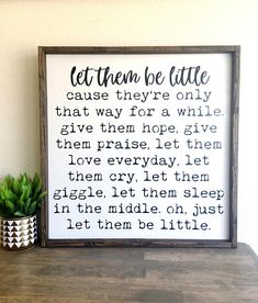 Let them be little framed wood sign