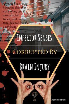 How my brain injury ruined my senses.