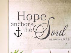 Vinyl Decal Hope Anchors The Soul  Vinyl Wall Decals  Inspirational Vinyl  Bibleu2026