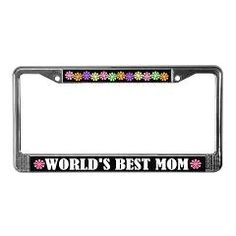 Cute World's Best Mom license plate frame.  $14.99  #Mom #Mother'sDay