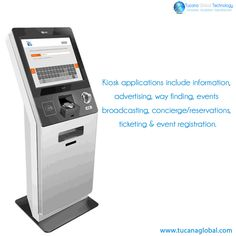 #KIOSK applications include #information, #advertising, #wayfinding, #events #broadcasting, #concierge/reservations, #ticketing & event #registration. #TucanaGlobalTecnology #Manufacturer #HongKong