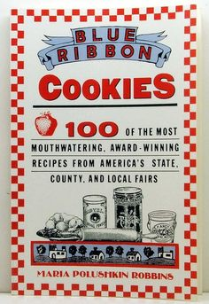 Blue Ribbon Cookies 100 Award Winning by ClassicOldCookbooks