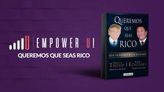 Descarga en Mega Queremos Que Seas Rico. Uno de los mejores best-sellers de finanzas. Escrito por Donald Trump y Robert Kiyosaki.