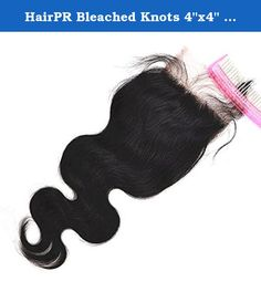 """HairPR Bleached Knots 4""""x4"""" Body Wave Natural Black Free Part Virgin Hair Lace Closure 10"""". 130% Density Virgin real human hair This hair CAN be dyed or bleached to whatever color you like. Closure Size: 4""""X4"""" 12"""" Quantity:1 piece Bleached knots Color:natural black Body Wave Customer care is our top priority, if you are not satisfied with our products after buying from us, please don't leave neutral or negative feedback firstly, we are always prepared to offer our best service for you so..."""