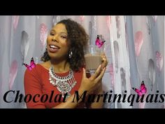 ~ Cuisine / Cook ~ Le Chocolat Martiniquais / Créole / Antillais... Spice Chocolate West Indies - YouTube
