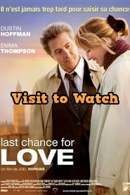 Hd Last Chance For Love 2009 Streaming Vf Film Complet En Francais Love Movies Film