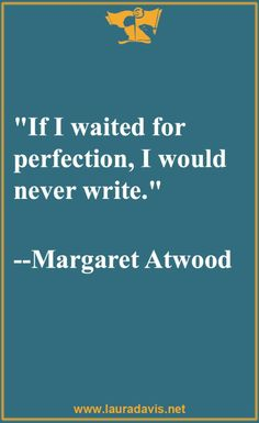 Writing wisdom from Margaret Atwood.