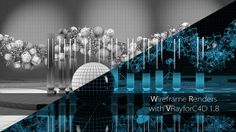 Wireframe Renders with VRayforC4D 1.8 on Vimeo