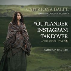 @caitrionabalfe is giving us a peek into her world TOMORROW as she takes over our Instagram account. #Outlander #SDCC by outlander_starz