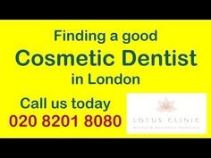 Cosmetic Dentist London offering Cosmetic Dentistry London services such as Dental Implants, Invisible Braces and more. Lotus Clinic   Dr Michael Franklhttp://youtube.com/watch?v=DcVemq76XLg   http://www.lotusclinic.comTel: 0208 8201 8080   SWS Tv Expert Interview on 'How to find a good Cosmetic Dentist in London'Every month, hundreds, if not thousands of people search online for a good cosmetic dentist in London. How does one go about filtering the search results to get the right results?In…