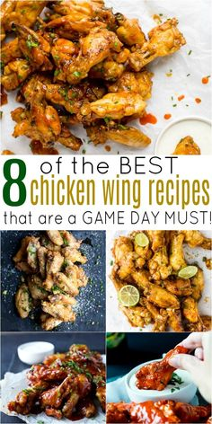 8 of the Ultimate Chicken Wing Recipes you'll ever make! These crispy wings are must for Game Day. Every flavor you can think of from Buffalo, to Honey BBQ, Chili Lime, Honey Sriracha, Garlic Parmesan and more. Perfect for the SuperBowl! Chicken Wing Flavors, Best Chicken Wing Recipe, Chicken Wing Recipes, Chicken Wing Sauces, Meat Appetizers, Appetizer Recipes, Party Appetizers, Superbowl Party Food Ideas, Party Snacks