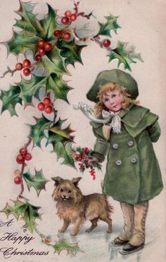 Vintage card . . holly,berries,girl and dog