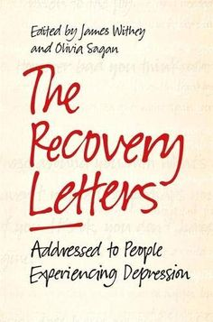This powerful collection of personal letters from people with first-hand experiences of depression will serve as a comforting resource for anyone on the journey to recovery Improve Mental Health, Good Mental Health, Recovering From Depression, Letter Addressing, Institute Of Mental Health, Stress Disorders, Bipolar Disorder, Books, Corona
