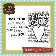 Follow your Heart - Stamp of the Week - Week 1