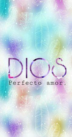 Dios perfecto amor | God perfect love | Diseño y creatividad | Fondos