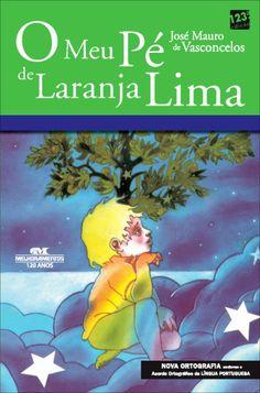 O Meu Pé de Laranja Lima - 117ª Ed. Nova Ortografia