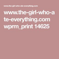 www.the-girl-who-ate-everything.com wprm_print 14625