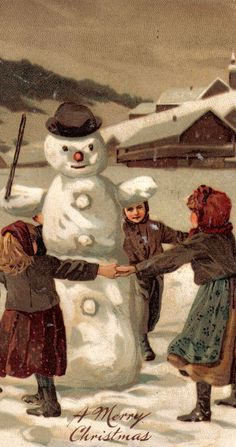 Vintage Winter scene... girls playing ring around the rosie with a snowman.