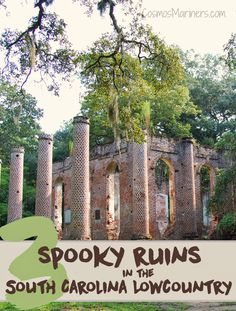 3 Spooky Ruins in the South Carolina Lowcountry: A Road Trip Itinerary   CosmosMariners.com