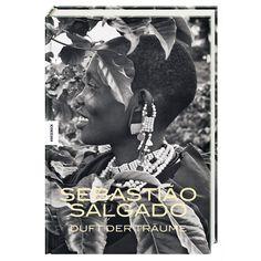 The Scent of a Dream | Hardcover Book by Sebastião Salgado