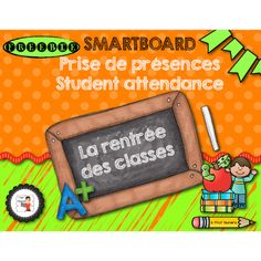 If you don't have a SmartBoard, you can still use this activity by using the Notebook file viewer at this adress : Notebook online Use this FREEBIE for student's attendance with one of the four « Back to school French Teaching Resources, Teaching French, Tni Maternelle, 1st Day Of School, Back To School, Grade 1 English, Student Attendance, School Template, Core French