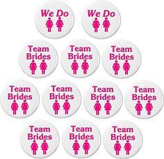 "2 We Do / 10 Team Brides (Pink) 1.25"" Buttons Pins Lesbia... http://www.amazon.com/dp/B01BQQHB94/ref=cm_sw_r_pi_dp_c1xpxb1XFTCBH"